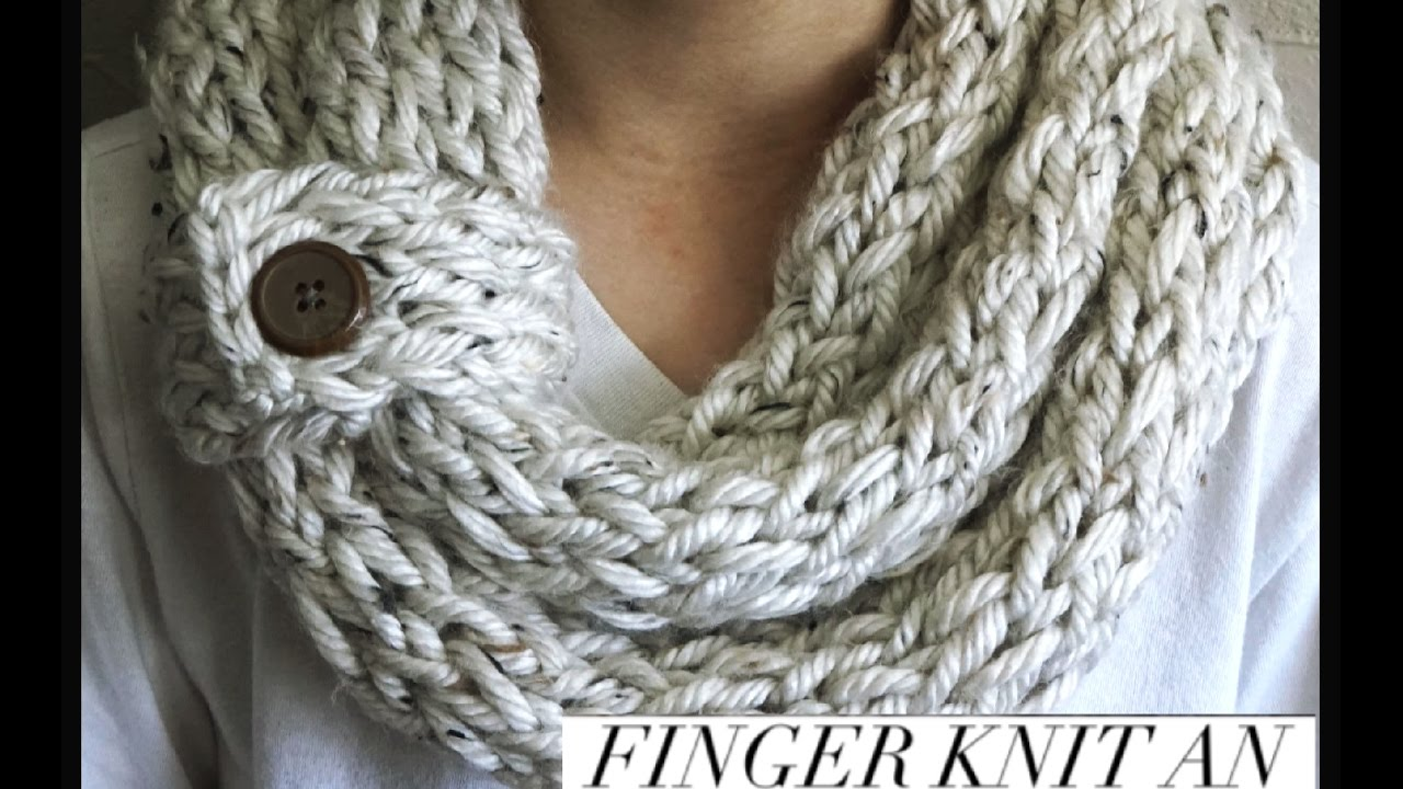 Finger Knitting Fun|Infinity Scarf - YouTube