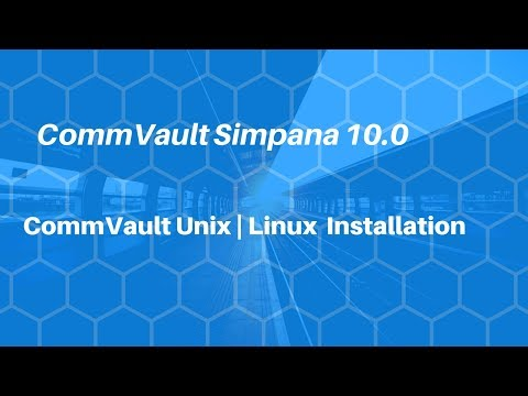 CommVault Unix | Linux File and Media Agent Installation