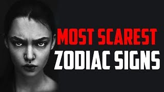 the most evil zodiac signs