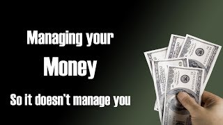Managing Your Money - Part 2