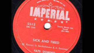 FATS DOMINO    Sick and Tired    APR