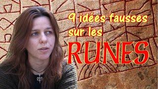 9 idées fausses sur les runes