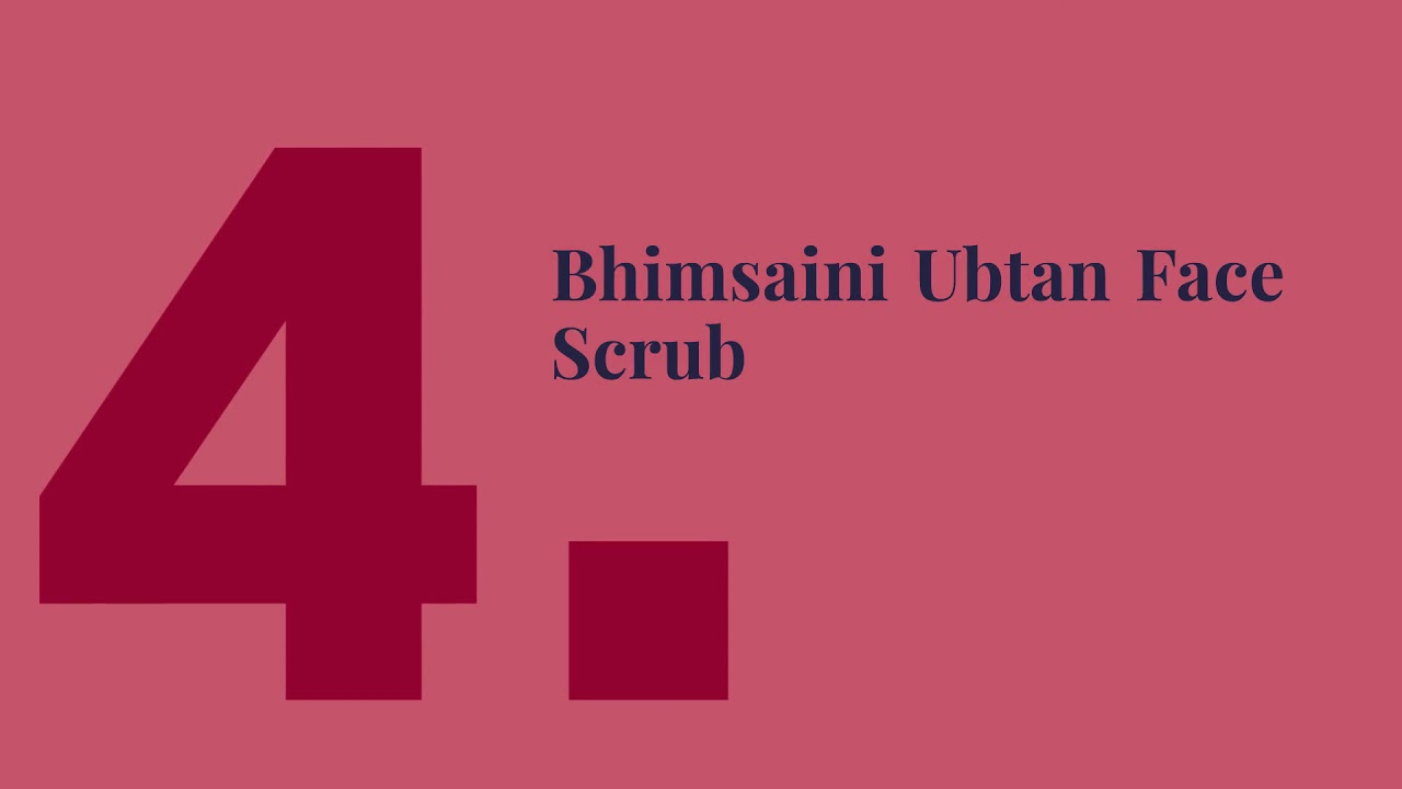 Complete List Of top 5 Ubtan Face And Body Scrub India