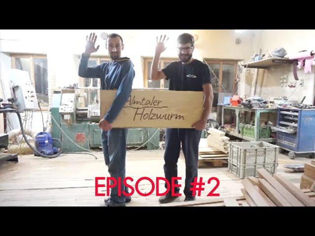 Video Episode #2 / Video mit Almtaler Holzwurm aus Scharnstein