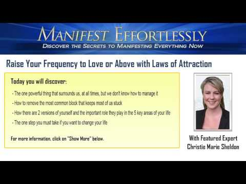 Raise Your Frequency to Love or Above with Laws of Attraction