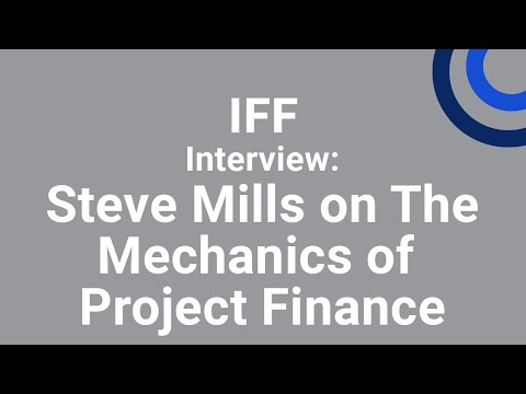 The Mechanics of Project Finance Interview