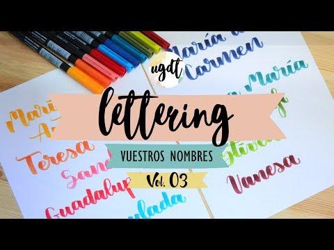 Lettering con vuestros nombres Vol. 3 - Letras bonitas - Rotulador punta pincel - UGDT
