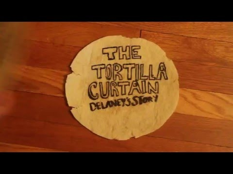 The Tortilla Curtain: Delaney's Story