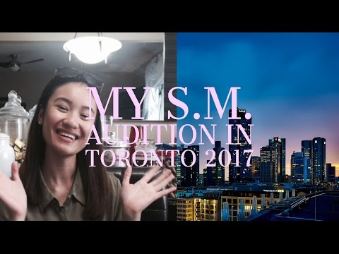 MY S.M. GLOBAL AUDITION EXPERIENCE 2017 (TORONTO)!!!
