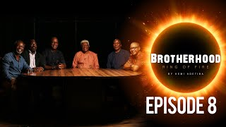 Brotherhood Ring Of Fire- The Original Creative Mavericks- Part 1Ep 8