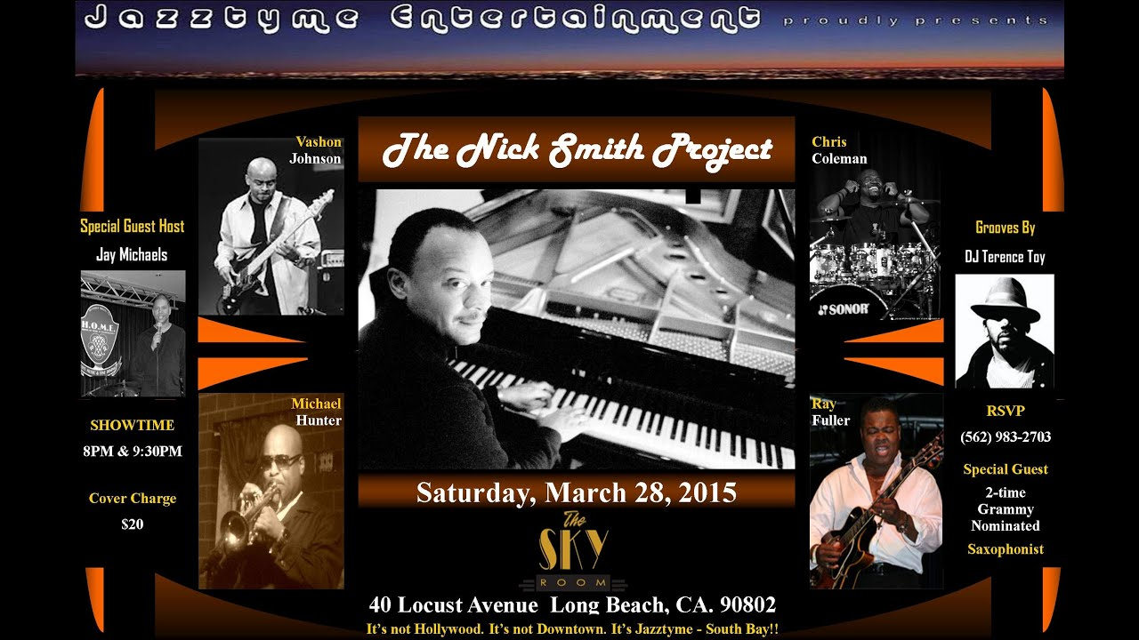 Jazztyme Entertainment presents The Nick Smith Project