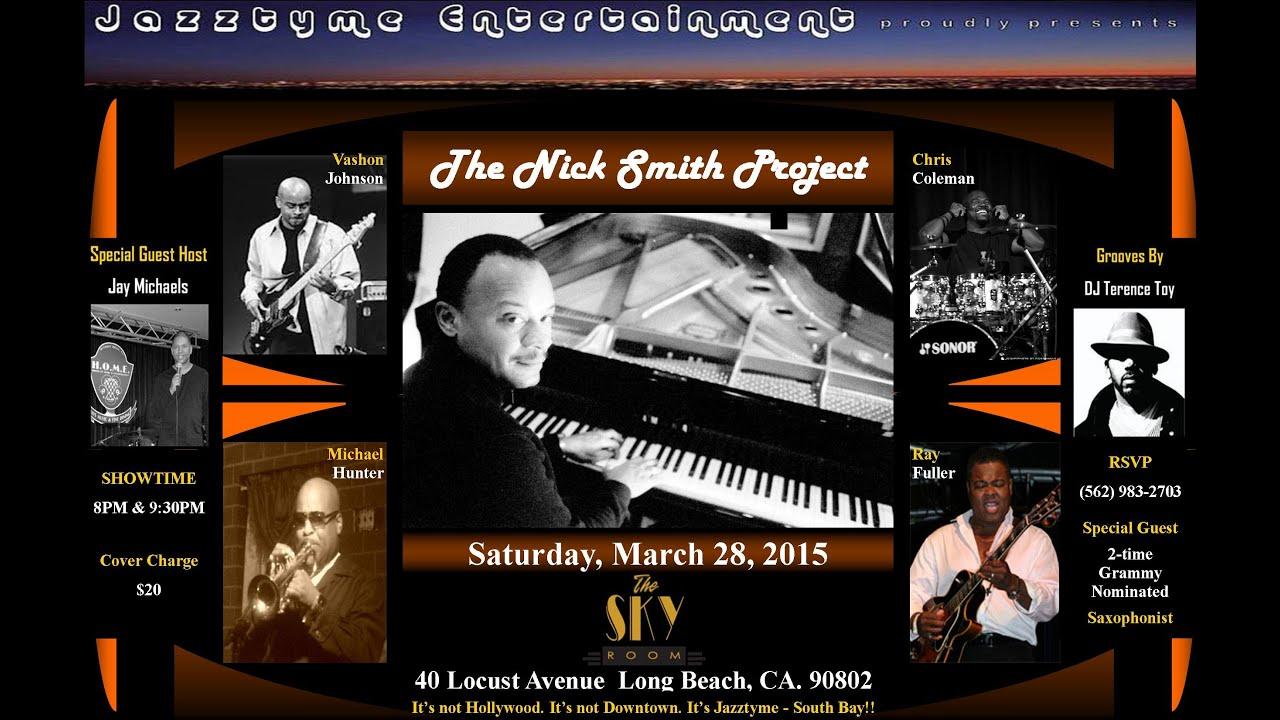 Jazztyme Entertainment presents The Nick Smith Project ...