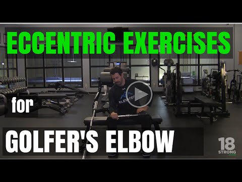 Eccentric Exercises for Golfer's Elbow