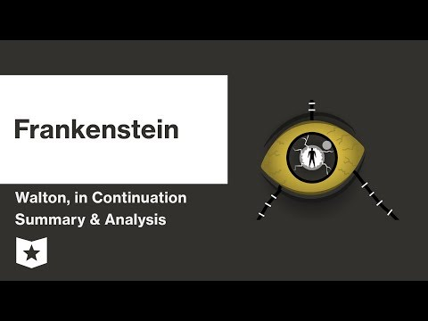 Frankenstein by Mary Shelley | Walton, In Continuation