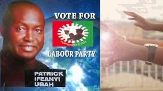 Ifeanyi  Patrick Uba. Anambra State needs you.  (HD)