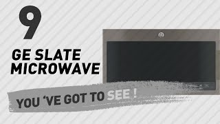 Ge Slate Microwave // New & Popular 2017