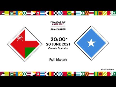Oman v Somalia   FIFA Arab Cup 2021 Qualifier   Full Match