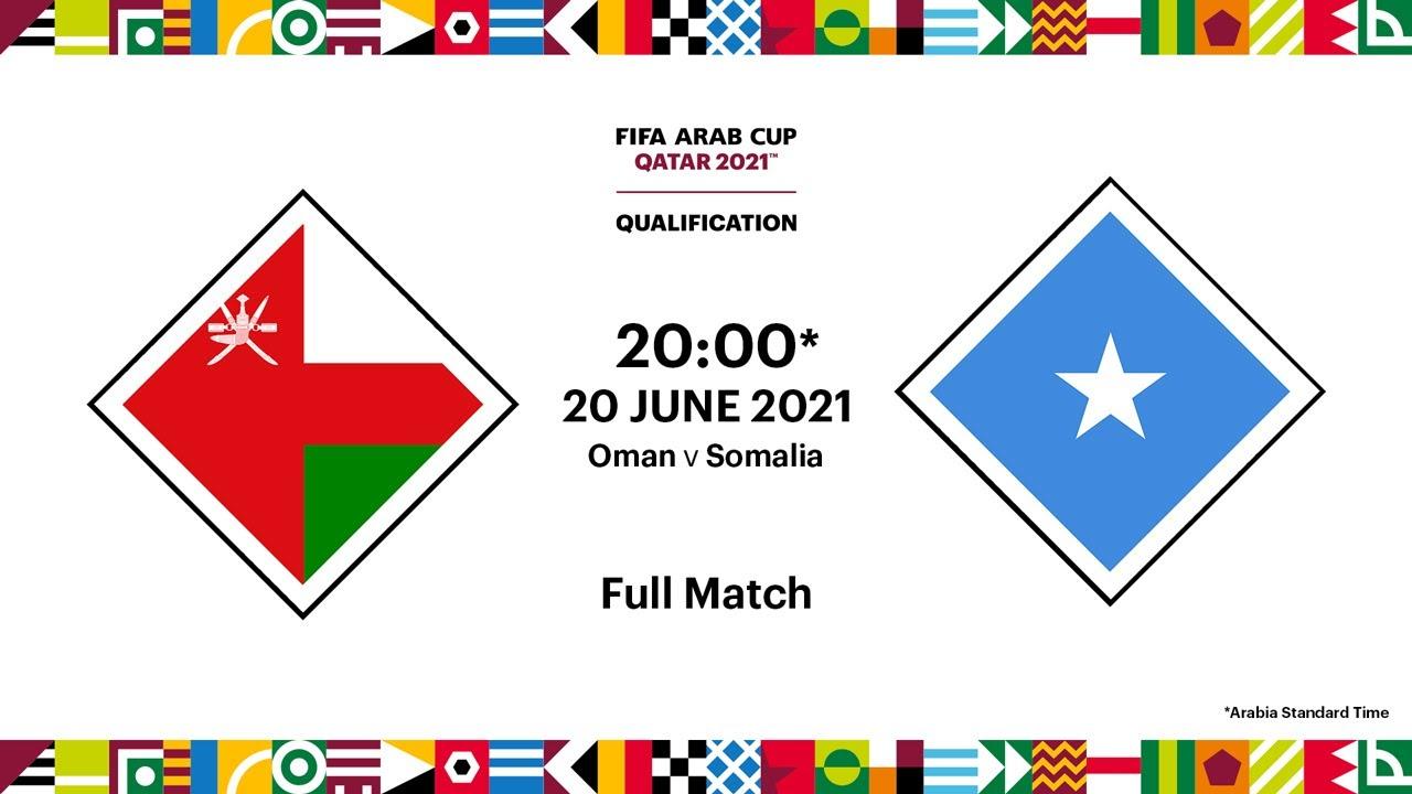 Download Oman v Somalia | FIFA Arab Cup 2021 Qualifier | Full Match