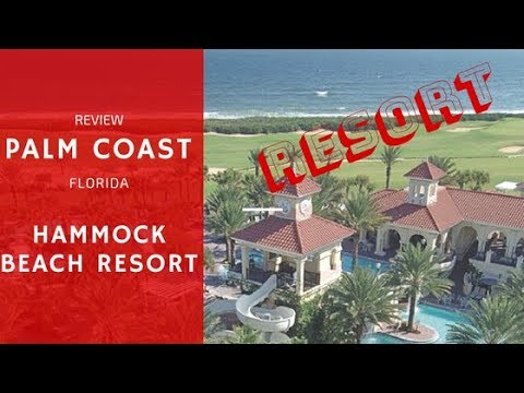 Hammock Beach Resort:  Palm Coast Florida (Review, Spring 2018)