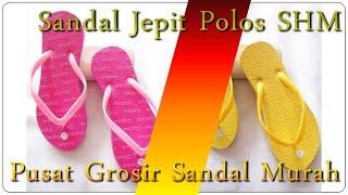Sandal Jepit Polos SHM Wanita - Pusat Grosir Sandal Murah Surabaya