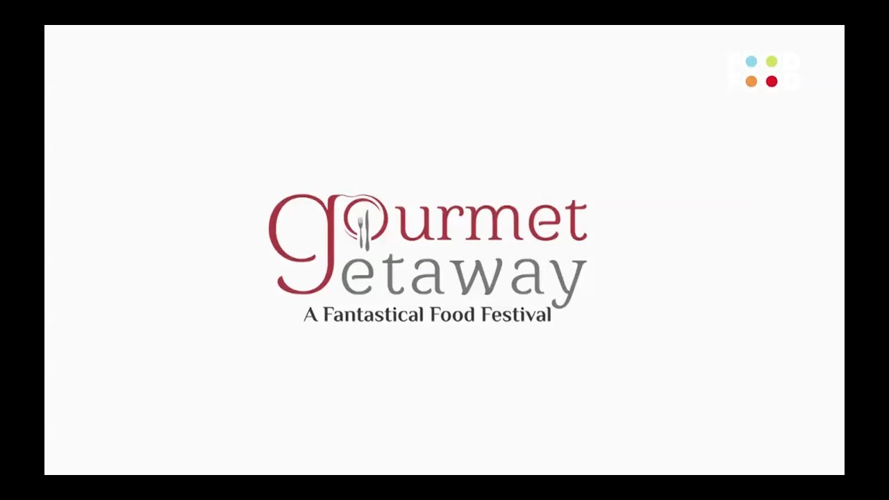 Gourmet Getaway - Jaipur International Food Festival