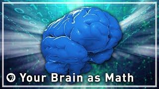 Your Brain as Math - Part 1 | Infinite Series