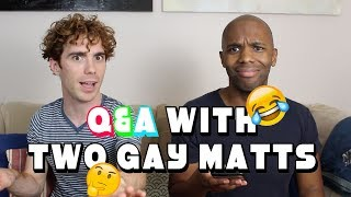 Baixar Q&A with Two Gay Matts! (Pt. 3)