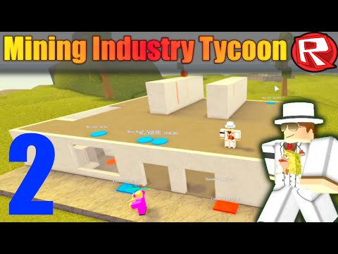 [ROBLOX: Mining Industry Tycoon] - Lets Play Ep 2 w/ Friends - Oil Monopoly, TNT!