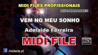 ♬ Midi file  - VEM NO MEU SONHO - Adelaide Ferreira