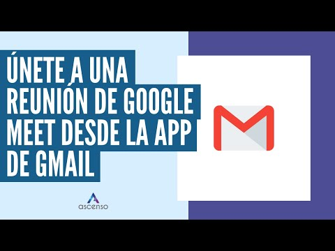 ¿Cómo unirse a una reunión de Google Meet desde la app de Gmail?