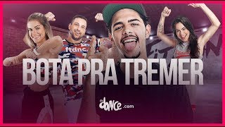 Bota Pra Tremer - Pedro Sampaio | FitDance TV (Coreografia) Dance Video