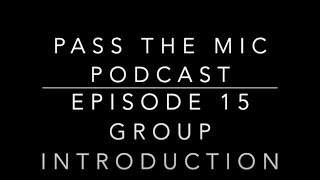 The Power of Narratives - Ep. #15: Introduction of the group.