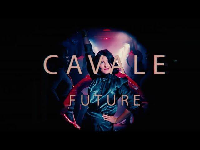 CAVALE - FUTURE (Clip officiel)