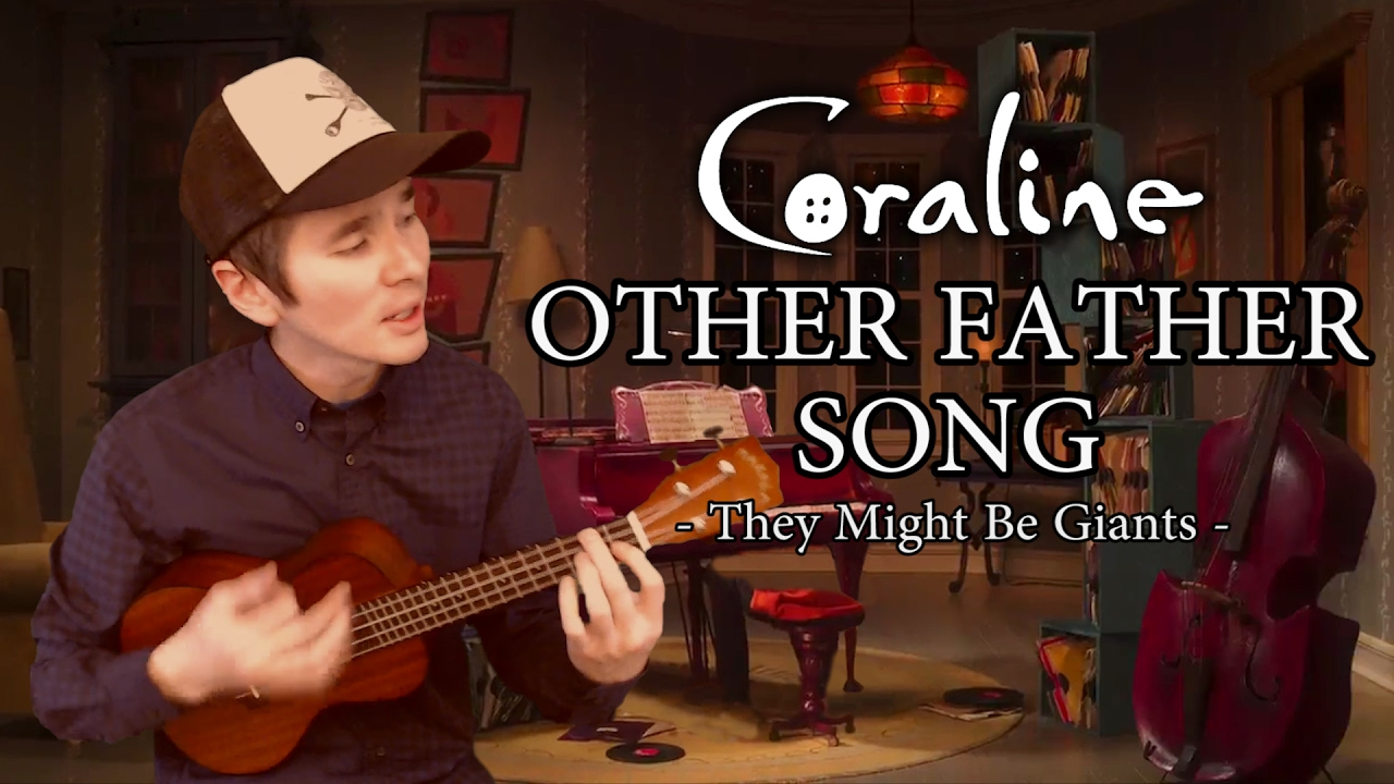 Other Father Song Coraline Ukulele Cover Youtube