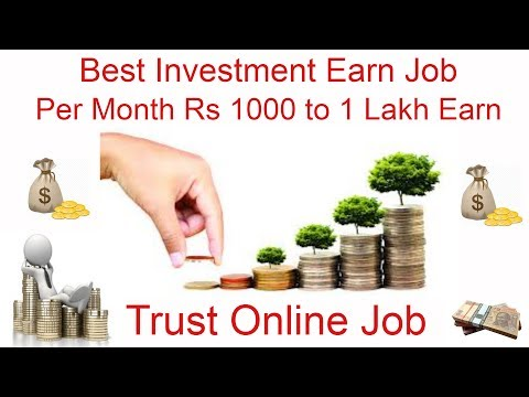 Best Investment Online Job Trust Earn  One Lakh Per Month Online Job Part - 2 ( Life Time 100% )