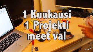 1 Kuukausi 1 Projekti - MEET VAL! Kasaus (Päivät 8 ja 9)