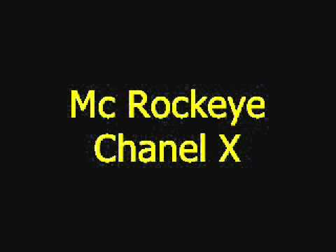 Mc Rockeye - Chanel X