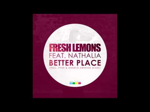 Fresh Lemons feat. Nathalia - Better Place (Original Mix)