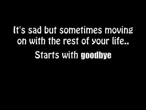 Starts with goodbye- Carrie Underwood Lyrics