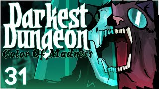 Baer Plays Darkest Dungeon: The Color of Madness (Ep. 31)