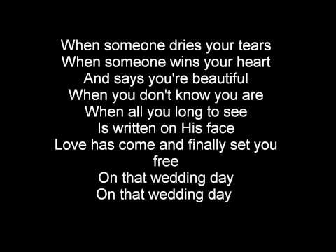 Casting Crowns - Wedding Day with Lyrics