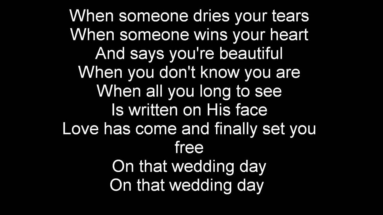 Casting Crowns Wedding Day With Lyrics