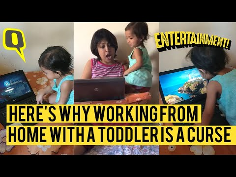 5 Reasons Why Working From Home With a Toddler is a Curse