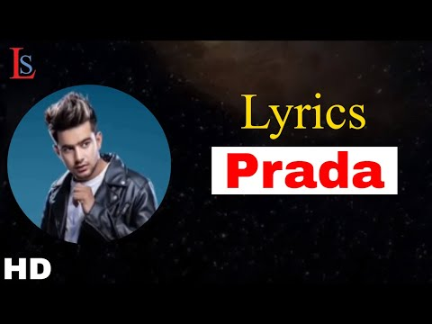 Prada Lyrics Jass Manak Full Song