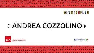 Ospite di questa puntata di Alta Fedeltà è l'europarlamentare Andrea Cozzolino che si racconta attraverso una playlist di canzoni, libri o film.