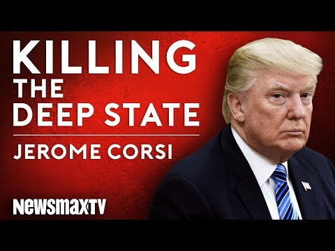 Killing The Deep State by Jerome Corsi