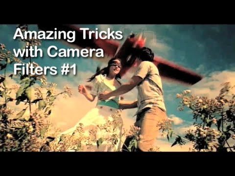 Tutorial on Cinematography - Amazing Tricks with Camera Filters #1