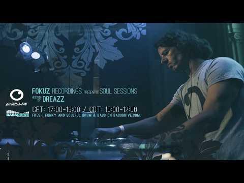 Liquid Drum & Bass Mix - Dreazz - Soul Sessions August 2018 PT 1 [Fokuz Recordings]