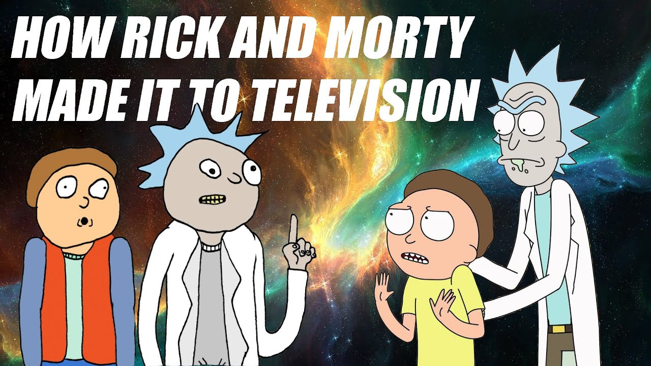 How Rick And Morty Made It To Television Casual Court