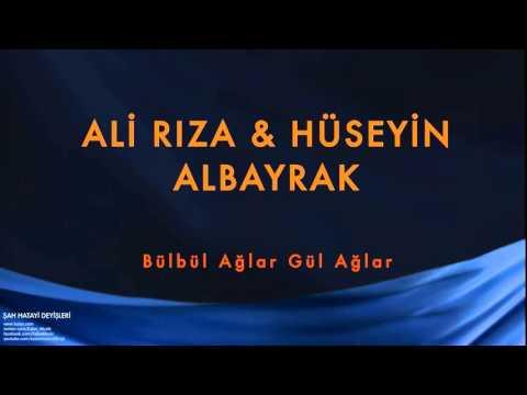 Ali Rıza Albayrak & Hüseyin Albayrak - Bülbül Ağlar Gül Ağlar [ Şah Hatayi © 2004 Kalan Müzik ]